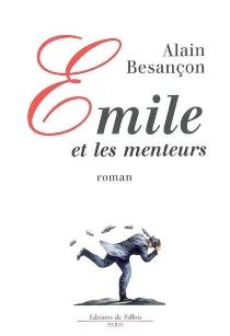 Emile et les menteurs - AlainBesançon