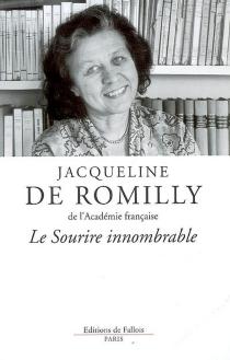Le sourire innombrable : souvenirs - Jacqueline deRomilly