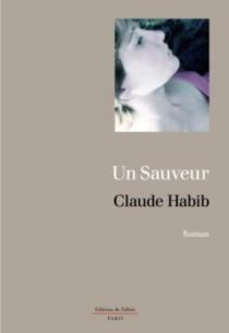 Un sauveur - ClaudeHabib