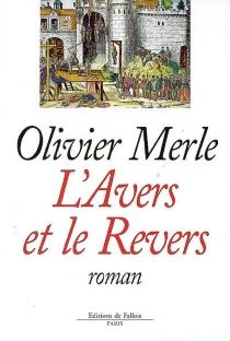 L'avers et le revers - OlivierMerle