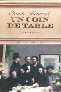 Un coin de table - Claude Chevreuil