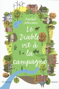 Le diable vit à la campagne - Rachel Johnson