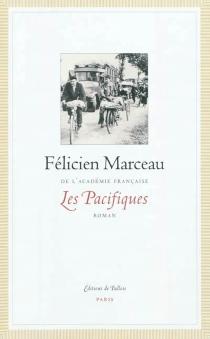 Les pacifiques - FélicienMarceau