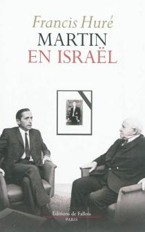Martin en Israël - FrancisHuré