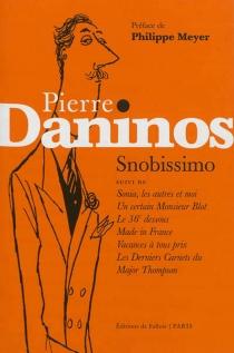 Snobissimo| Suivi de Sonia, les autres et moi| Un certain monsieur Blot - PierreDaninos