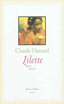 Lilette : récit - ClaudeDurand