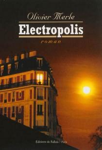 Electropolis - OlivierMerle