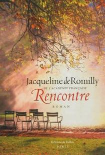 Rencontre - Jacqueline deRomilly