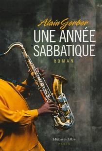 Une année sabbatique - AlainGerber