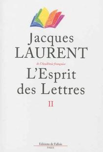 L'esprit des lettres - JacquesLaurent
