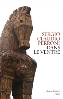 Dans le ventre - Sergio ClaudioPerroni