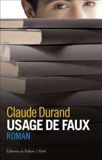 Usage de faux - Claude Durand