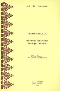 De l'art de la narration tamazight (berbère) : 200 ans d'études : état des lieux et perspectives - DaniellaMerolla
