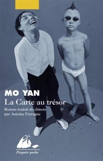 La carte au trésor - Mo Yan