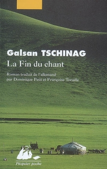 La fin du chant - GalsanTschinag