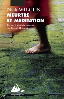 Meurtre et méditation : une enquête du père Ananda - NickWilgus