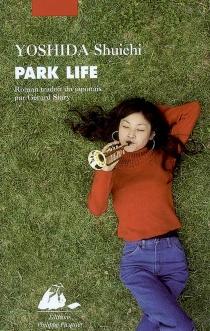 Park life - ShuichiYoshida