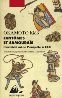 Hanshichi mène l'enquête à Edo - KidôOkamoto