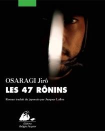 Les 47 rônins - JirôOsaragi