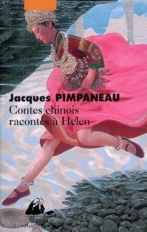 Contes chinois racontés à Helen - JacquesPimpaneau