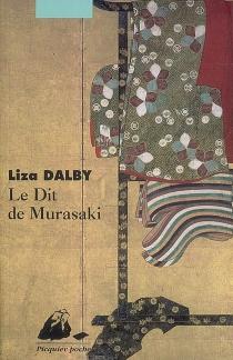 Le dit de Murasaki - Liza CrihfieldDalby