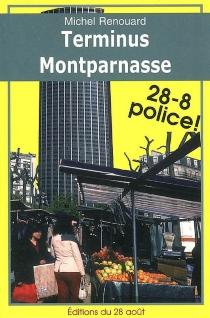 Terminus Montparnasse - MichelRenouard