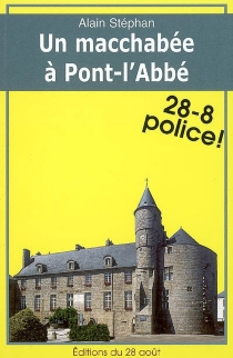 Un macchabée à Pont-l'Abbé - AlainStéphan