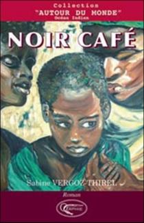 Noir café - SabineVergoz-Thirel