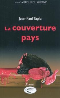 La couverture pays - Jean-PaulTapie