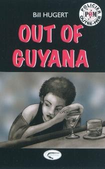 Out of Guyana - BillHugert