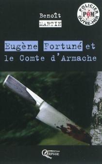 Eugène Fortuné et le comte d'Armache - BenoîtMartin