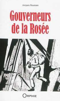 Gouverneurs de la rosée - JacquesRoumain