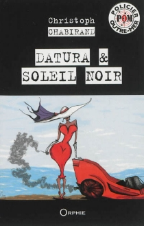Datura| Soleil noir - ChristophChabirand