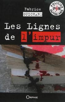 Les lignes de l'impur - FabriceGuichard