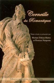 Corneille des romantiques -