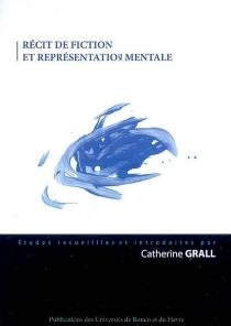 Récit de fiction et représentation mentale -