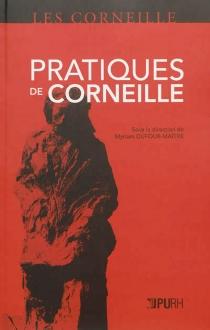 Pratiques de Corneille -