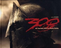 300 : the art of the film -