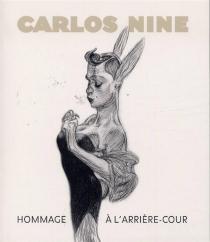 Hommage à l'arrière-cour - CarlosNine