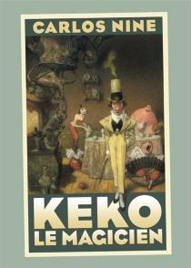 Keko le magicien - CarlosNine