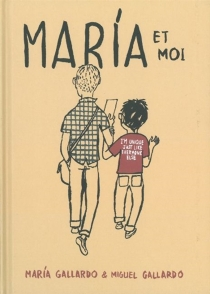 Maria et moi - MiguelGallardo