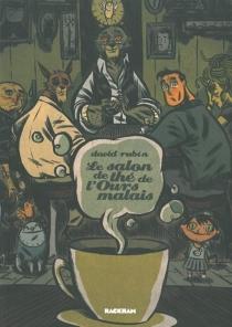 Le salon de thé de l'Ours malais - DavidRubín