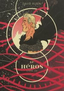 Le héros - DavidRubín