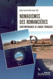 Nomadismes des romancières contemporaines de langue française -