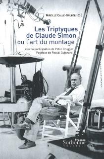 Les triptyques de Claude Simon ou L'art du montage -