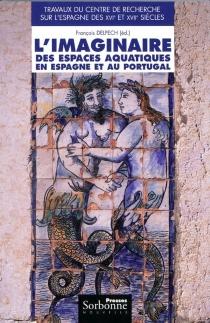 L'imaginaire des espaces aquatiques en Espagne et au Portugal -