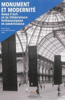 Monument et modernité dans l'art et la littérature britanniques et américains -