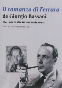 Il romanzo di Ferrara, de Giorgio Bassani : réalisme et réécritures littéraires -