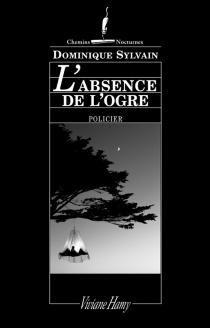 L'absence de l'ogre - DominiqueSylvain