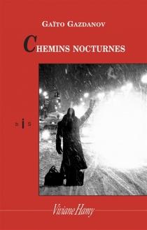 Chemins nocturnes - Gaïto IvanovitchGazdanov